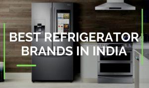 Best Refrigerator Brands in India
