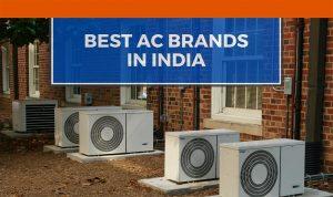 Best AC Brands in India