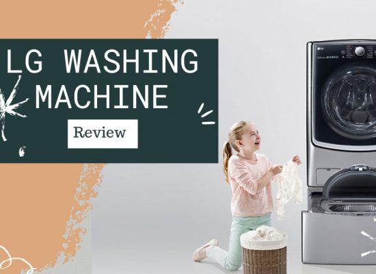 LG Washing Machine Review