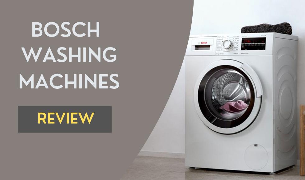 Bosch Washing Machine Review