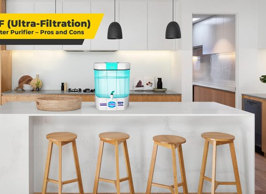 UF (Ultra-Filtration) Water Purifier – Pros and Cons