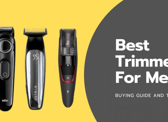 Best Trimmer For Men in India of 2021 - Reviews & Buyer's Guide