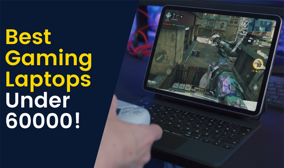 Best Gaming Laptops Under 60000 in India