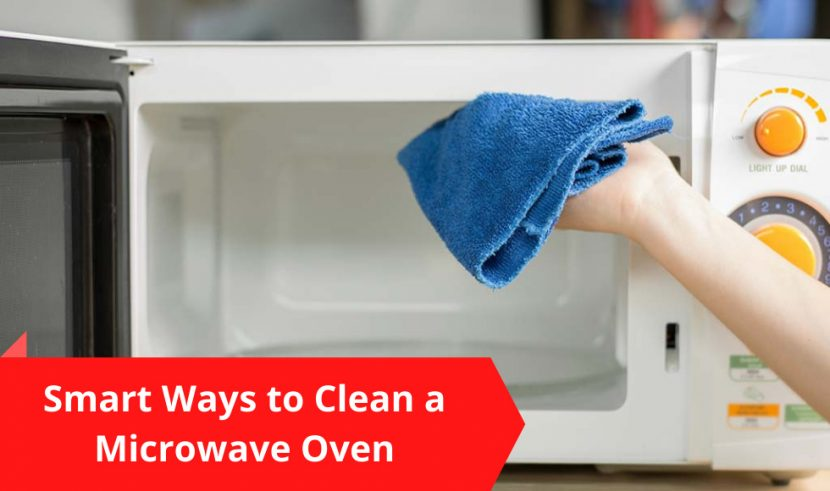 Smart Ways to Clean a Microwave Oven