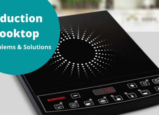 Induction Cooktop Problems & Solutions
