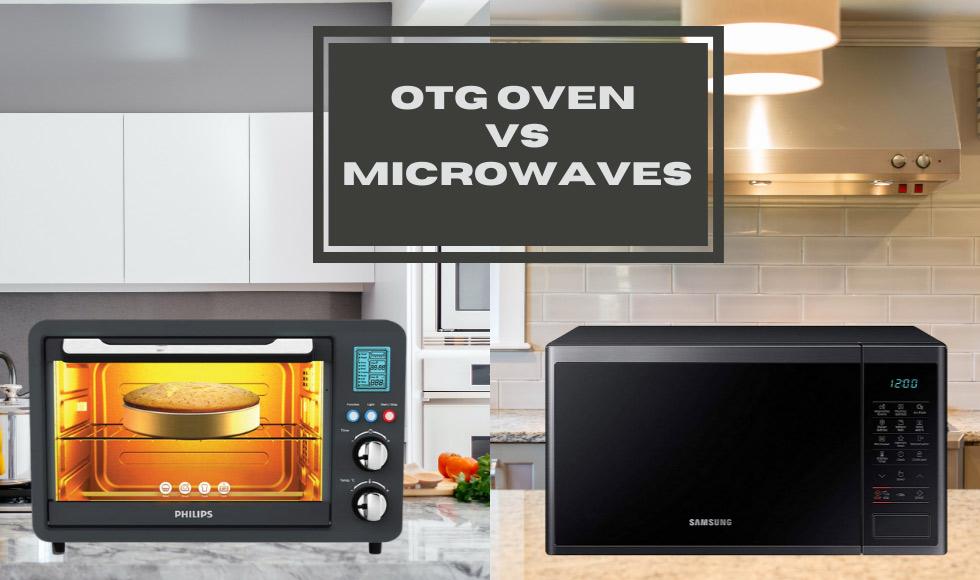 OTG Oven vs Microwaves