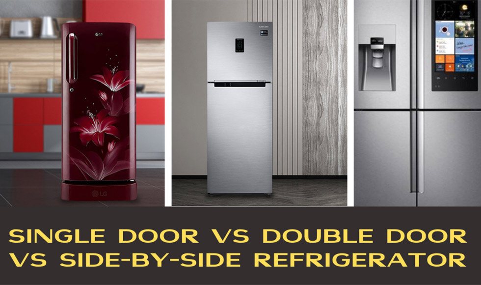Single Door vs Double Door Refrigerator