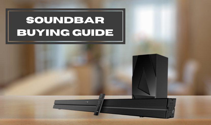 Soundbar buying guide